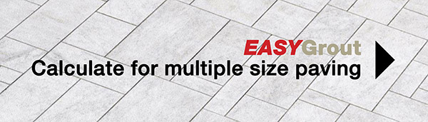 EASYGrout Calculator for a Multiple Paving Sizes